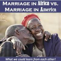 Wifey Wednesday: North American Marriage vs. African Marriage