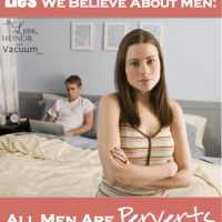 Lies We Believe About Men: All Men Are Perverts
