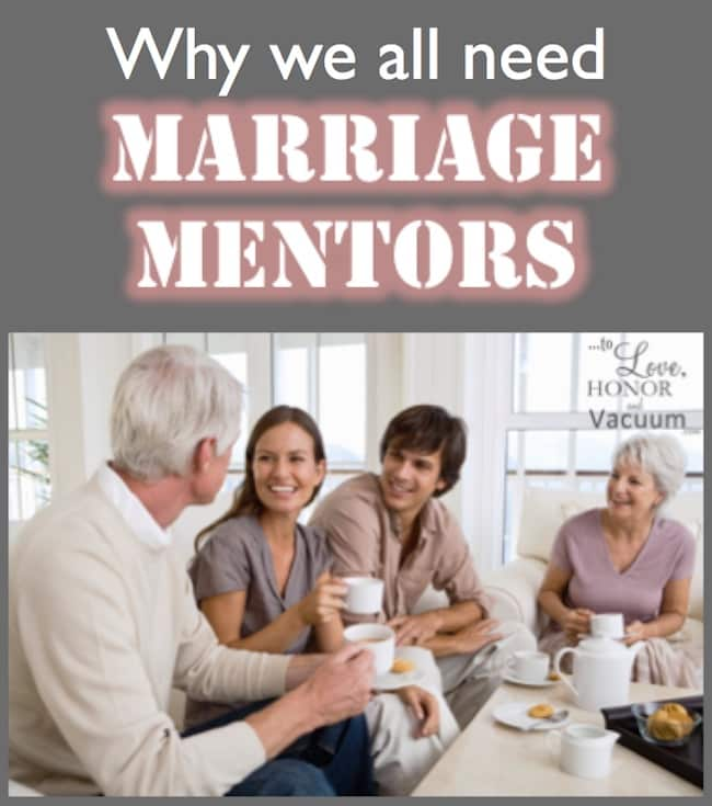 Marriage Mentors To Love, Honor and Vacuum - how to find mentors