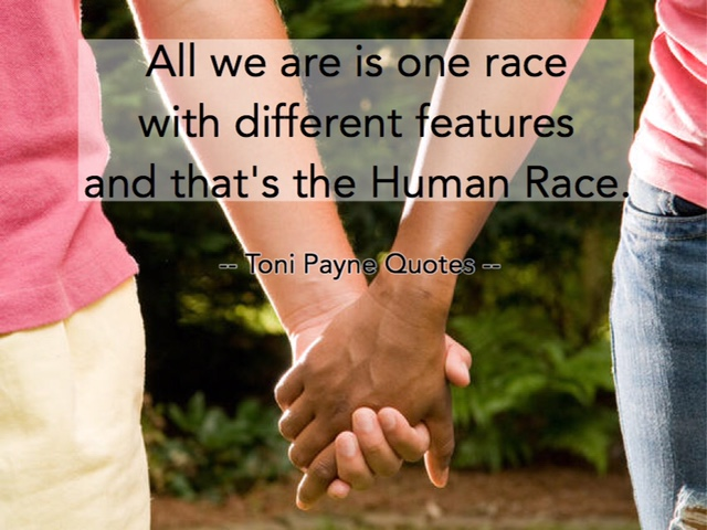 Quote about Human race with different features