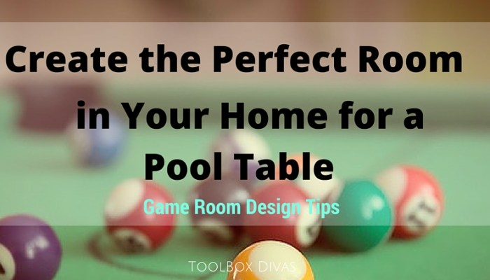 Create the Perfect Room in Your Home for a Pool Table