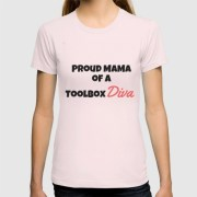 Proud Mama of a ToolBox Diva