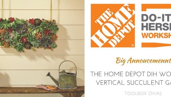 The Home Depot DIH Workshops: Vertical Succulent Garden
