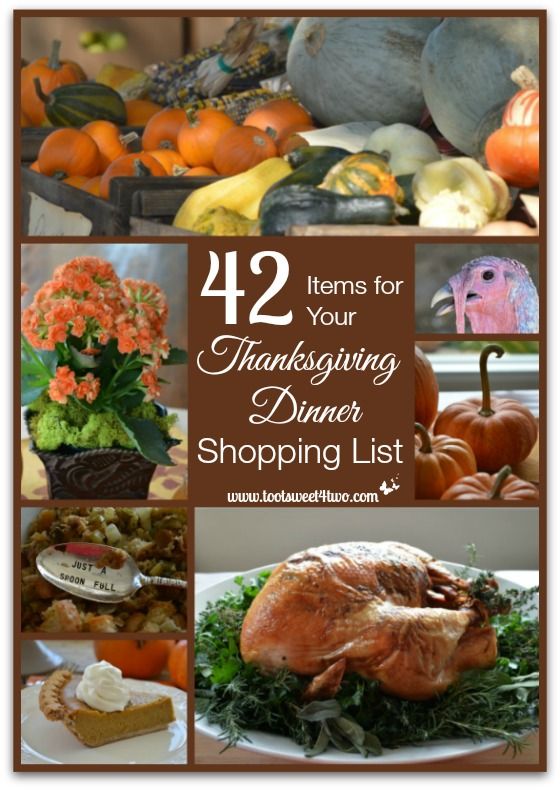 42 Items for Your Thanksgiving Dinner Shopping List - Toot Sweet 4 Two