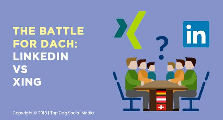 LinkedIn vs Xing The Battle for DACH