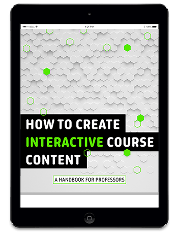 How to Create Interactive Course Content, A Handbook For Professors