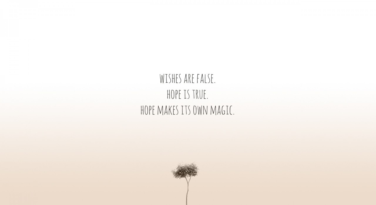 Rupi Kaur Quotes Wallpaper Life Quotes Wishes Are False Hope Is True Hope Makes