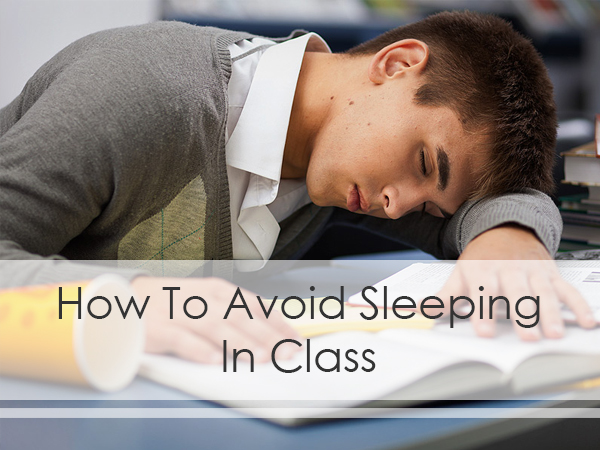 How to Avoid Falling Asleep in Class TopWritingService