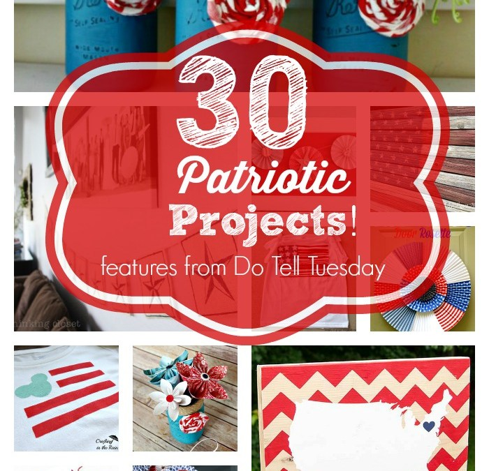 30 Patriotic Projects