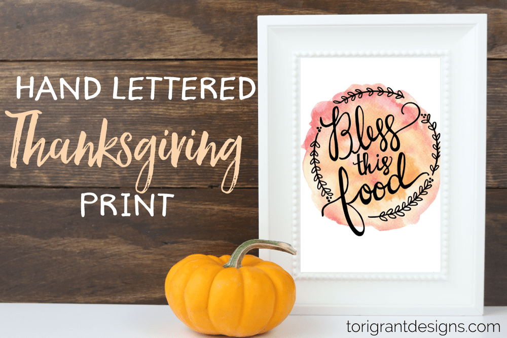 Free Hand Lettered Thanksgiving Print