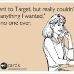 Target Addiction At It's Finest