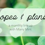 Hopes & Plans: March