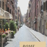 Exploring Rome, Italy And All It's Wonder