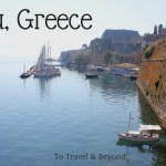 Finding Adventure In Corfu, Greece & A Giveaway