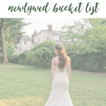 25 Ideas For Your Newlywed Bucket List