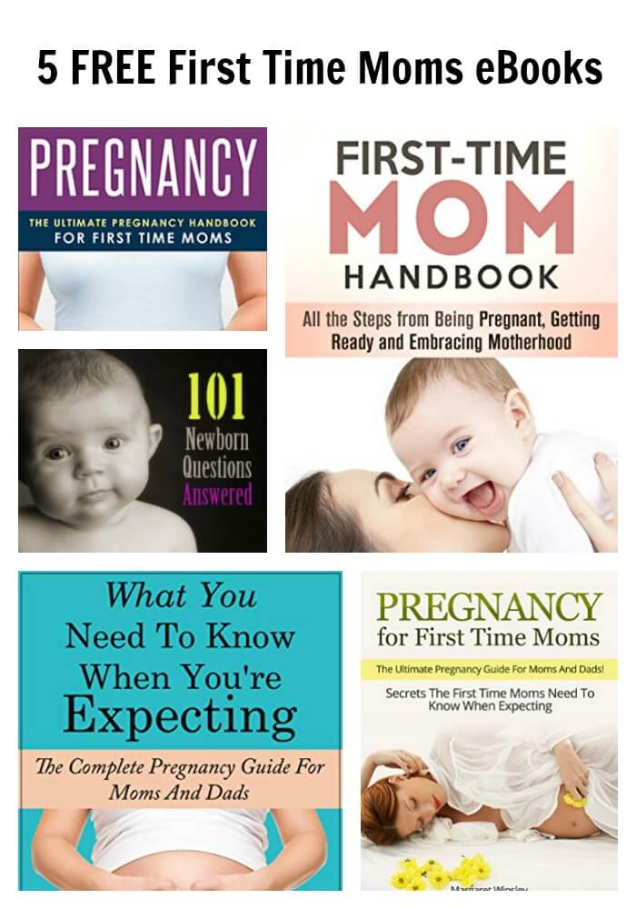 5 FREE First Time Moms eBooks TOTS Family, Parenting, Kids, Food
