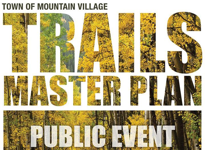 Trail Master Plan Town of Mountain Village