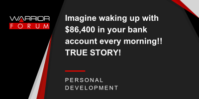 Imagine waking up with $86,400 in your bank account every morning!! TRUE STORY! | Warrior Forum ...