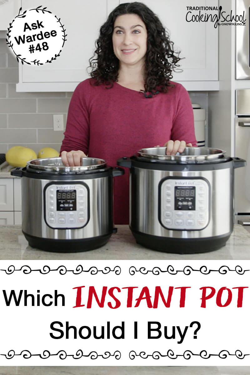Big W Pressure Cooker Which Instant Pot Is Best How To Choose The Best Instant Pot To Buy