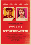 Before I Disappear - Trailer