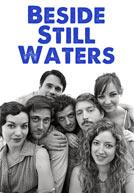 Beside Still Waters - Trailer
