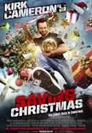 Kirk Cameron's Saving Christmas - Trailer