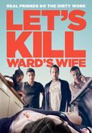 Let's Kill Ward's Wife - Clip