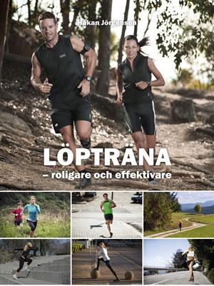 Framsidan av boken Löpträna - roligare och effektivare