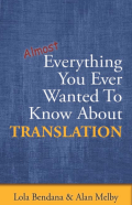 http://multi-languages.com/materials/everything_you_ever_wanted_to_know_about_translation_melby_bendana.pdf