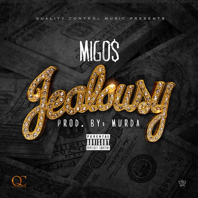 Migos – Jealousy