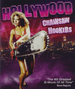 Hollywood Chainsaw Hookers 1987