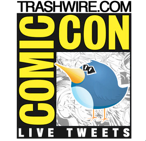 Trashwire live tweets from San Diego Comic Con
