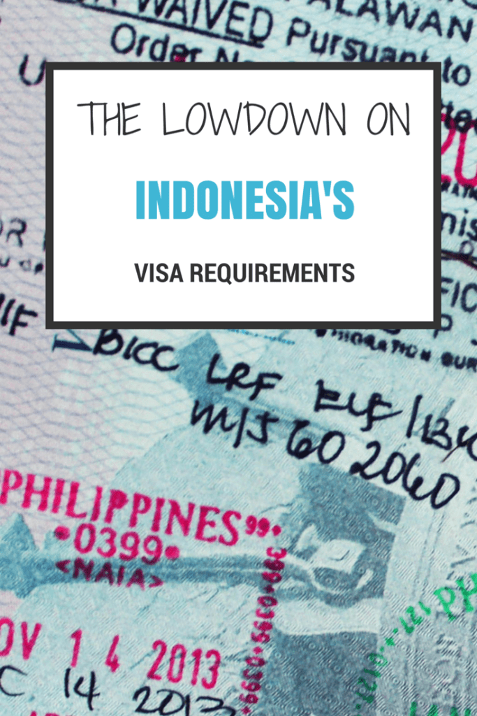 The Lowdown on Indonesia's Visa Requirements - The Travel Lush