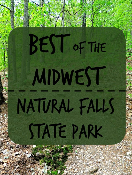 Best Of The Midwest Natural Falls State Park