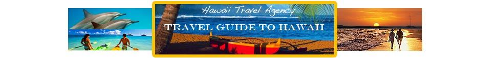Travel Guide to Hawaii - Hawaiian Travel Agency