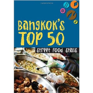 Bangkok&#039;s Top 50 Street Food Stalls