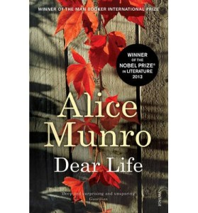 """Dear Life"" by 2013 Nobel Prizewinner for Literature Alice Munro"