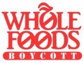 Why I'm Boycotting Whole Foods