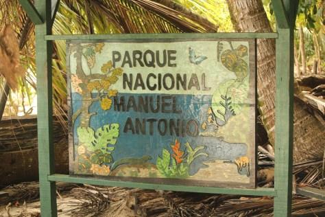 Welcome to Manuel Antonio; Costa Rica; 2013
