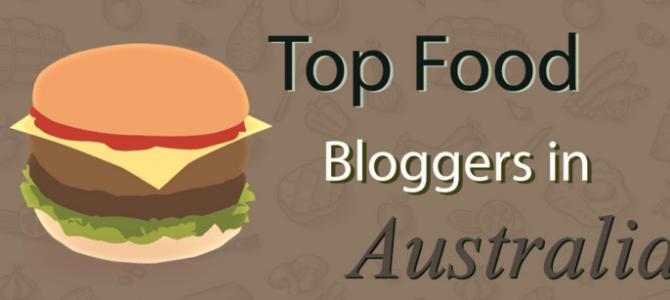 Top Australian Food Bloggers