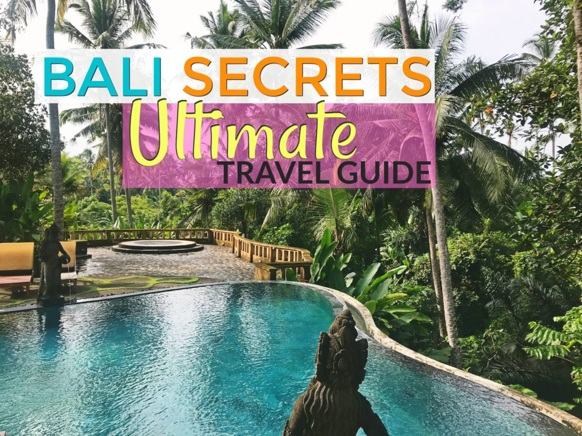 Trip Bali Ultimate Bali Travel Guide Complete Insider Tips Travel Off Path