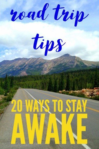 20 Tips to Stay Awake Driving - Ways to Stay Alert - Travel Tales of