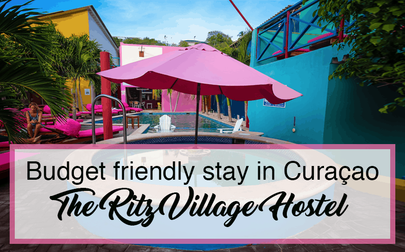 Budget Friendly Stay in Curaçao: The Ritz Village Hostel