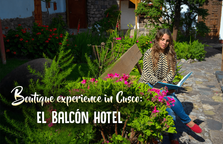 Boutique experience in Cusco: El Balcón Hotel