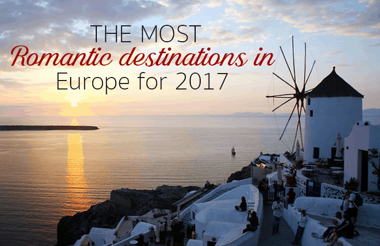 Top 10 Most Romantic Destinations in Europe