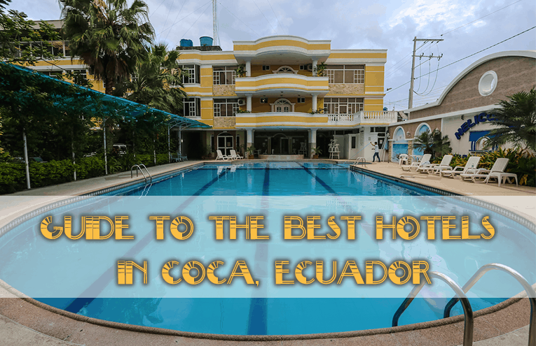 Guide to the Best Hotels in Coca, Ecuador
