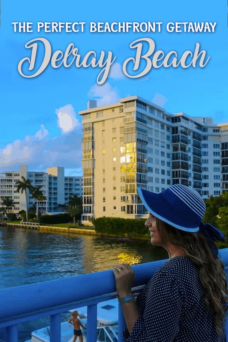 Delray Beach The Perfect Beachfont Getaway