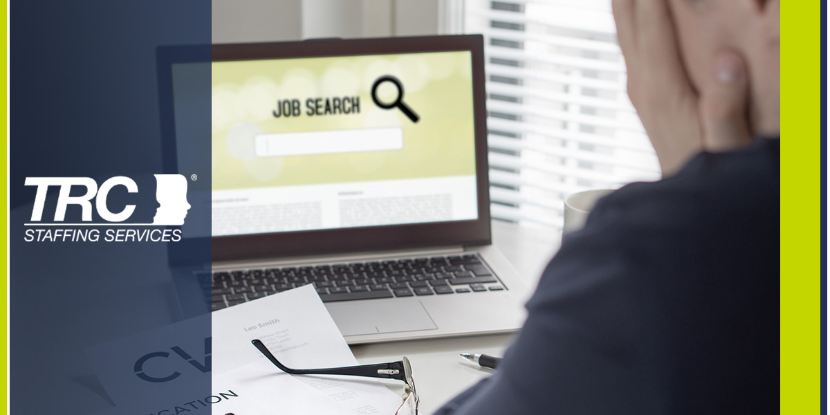 Where Can You Find a Job When They are Hard to Find? - TRC Staffing