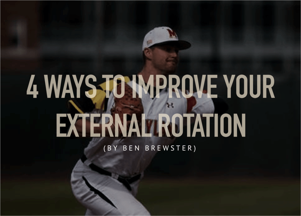 External Rotation to Throw Harder