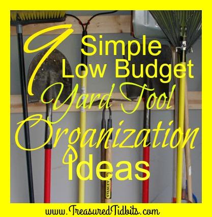 Treasured Tidbits by Tina Lawn  Garden Tool Organization Ideas
